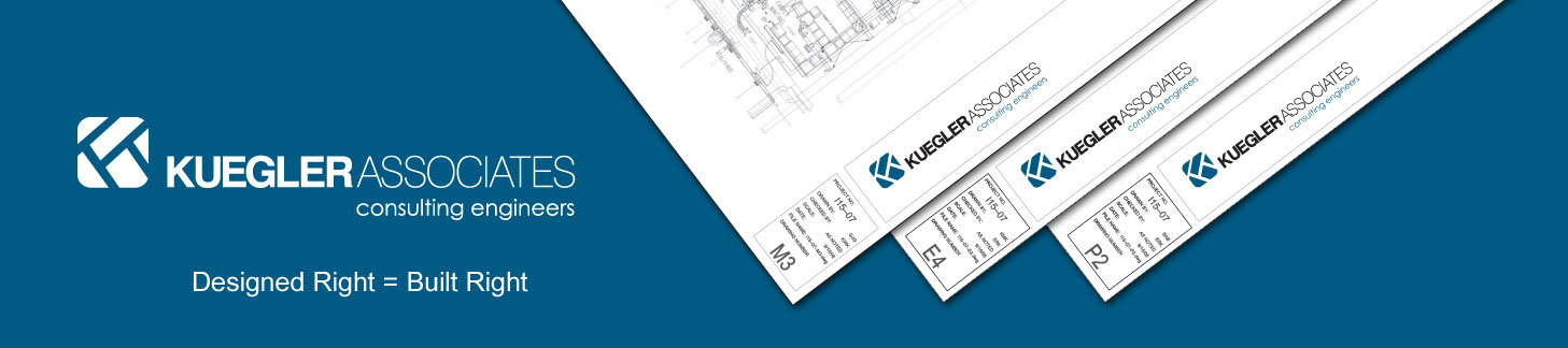 Kuegler Associates: Consulting Engineers - Designed Right = Built Right